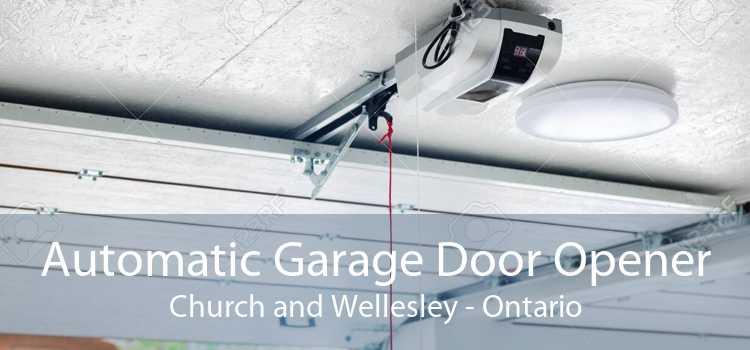 Automatic Garage Door Opener Church and Wellesley - Ontario