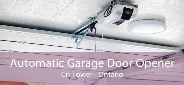 Automatic Garage Door Opener Cn Tower - Ontario