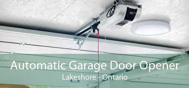 Automatic Garage Door Opener Lakeshore - Ontario