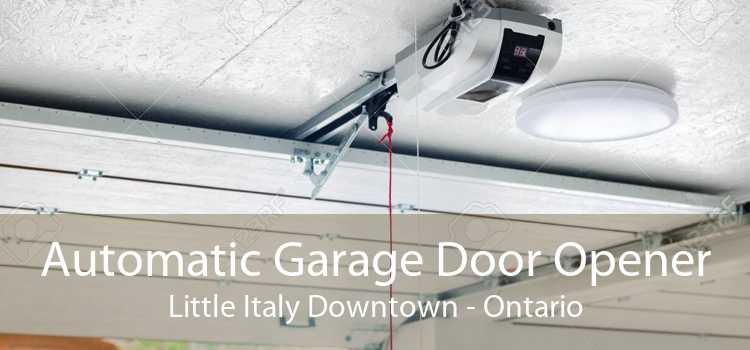 Automatic Garage Door Opener Little Italy Downtown - Ontario
