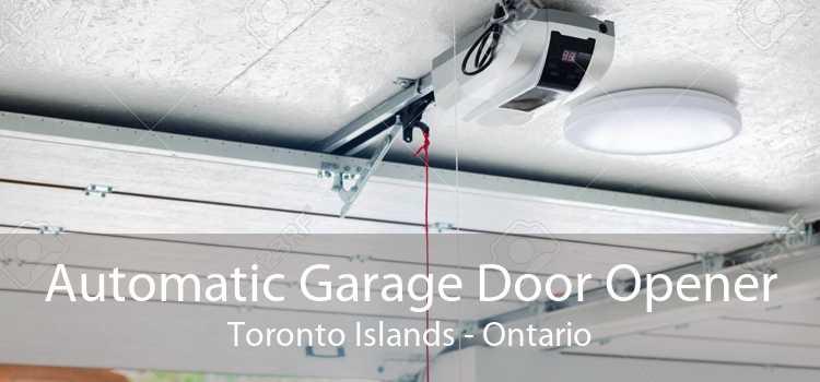 Automatic Garage Door Opener Toronto Islands - Ontario