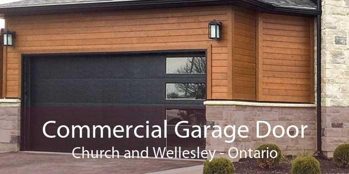 Commercial Garage Door Church and Wellesley - Ontario