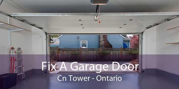 Fix A Garage Door Cn Tower - Ontario