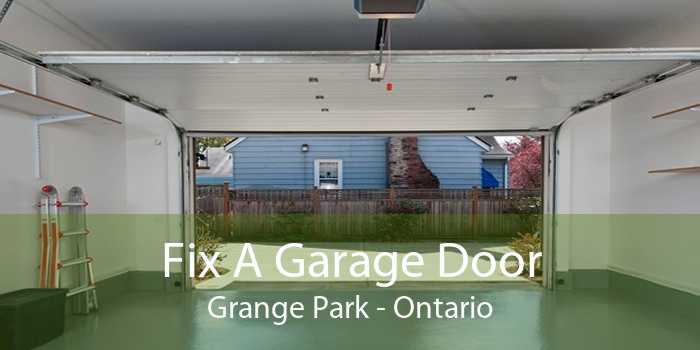 Fix A Garage Door Grange Park - Ontario