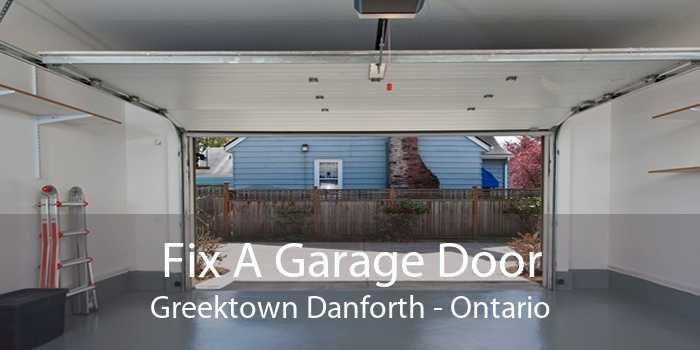 Fix A Garage Door Greektown Danforth - Ontario