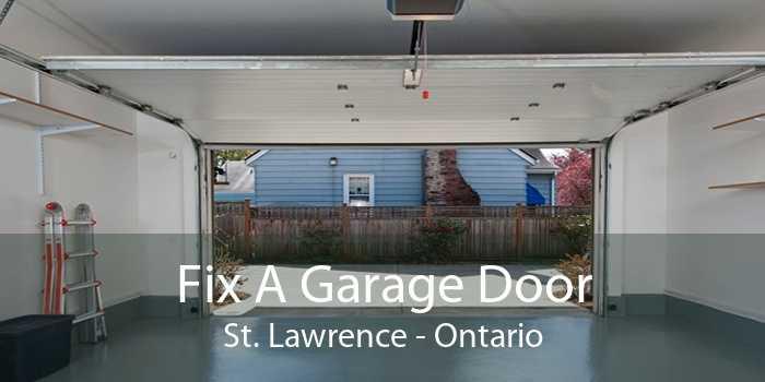 Fix A Garage Door St. Lawrence - Ontario