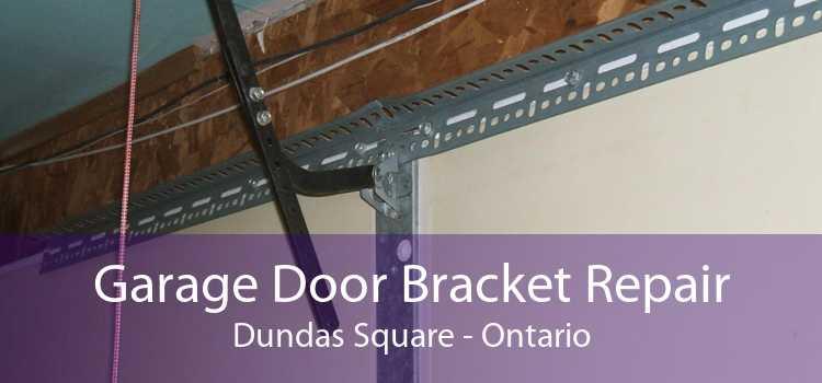 Garage Door Bracket Repair Dundas Square - Ontario