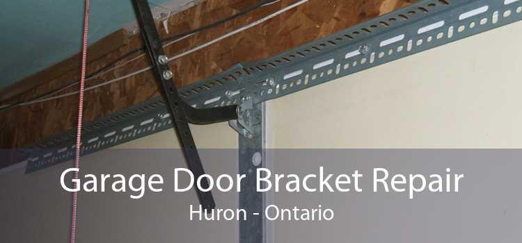 Garage Door Bracket Repair Huron - Ontario