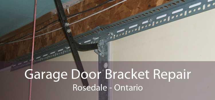 Garage Door Bracket Repair Rosedale - Ontario