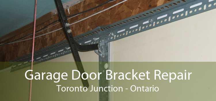 Garage Door Bracket Repair Toronto Junction - Ontario