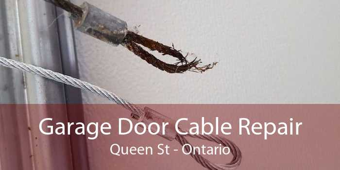 Garage Door Cable Repair Queen St - Ontario