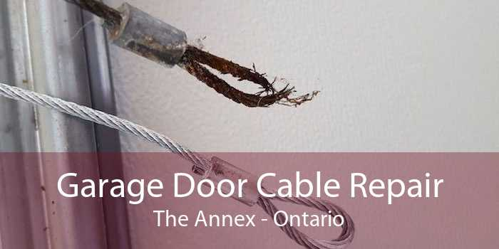 Garage Door Cable Repair The Annex - Ontario