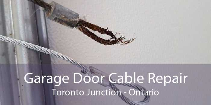 Garage Door Cable Repair Toronto Junction - Ontario