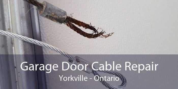 Garage Door Cable Repair Yorkville - Ontario
