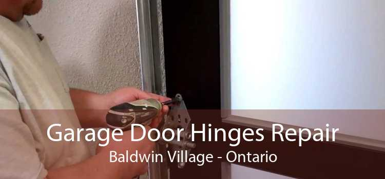Garage Door Hinges Repair Baldwin Village - Ontario