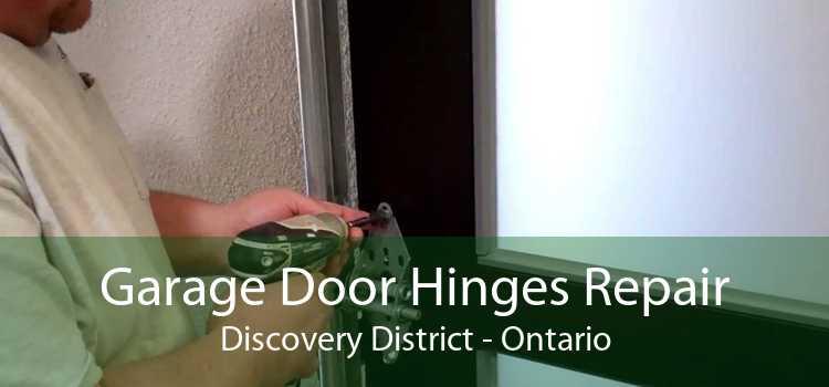 Garage Door Hinges Repair Discovery District - Ontario