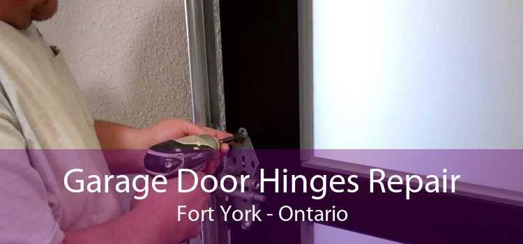 Garage Door Hinges Repair Fort York - Ontario