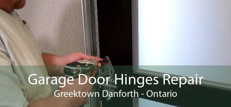 Garage Door Hinges Repair Greektown Danforth - Ontario