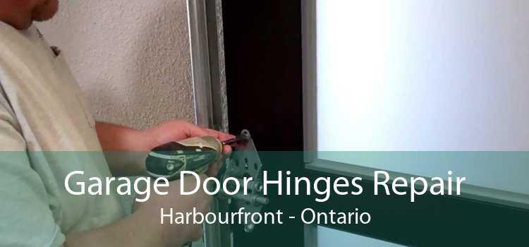 Garage Door Hinges Repair Harbourfront - Ontario