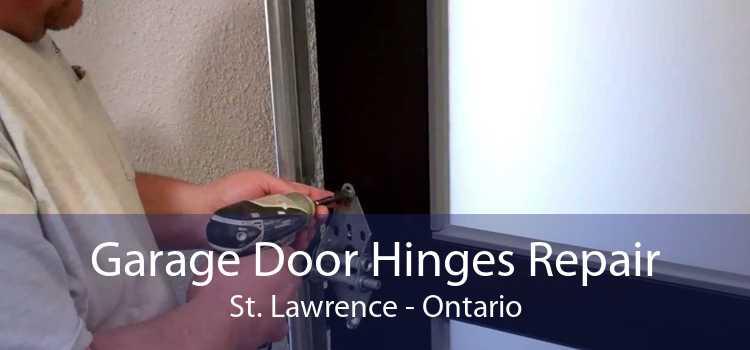 Garage Door Hinges Repair St. Lawrence - Ontario