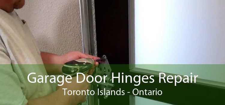 Garage Door Hinges Repair Toronto Islands - Ontario