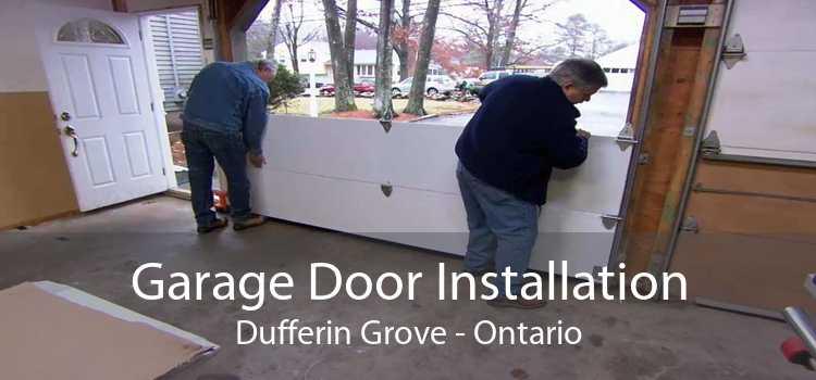 Garage Door Installation Dufferin Grove - Ontario
