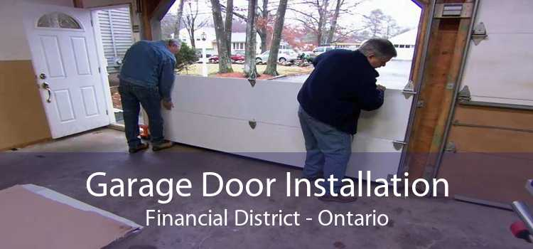 Garage Door Installation Financial District - Ontario