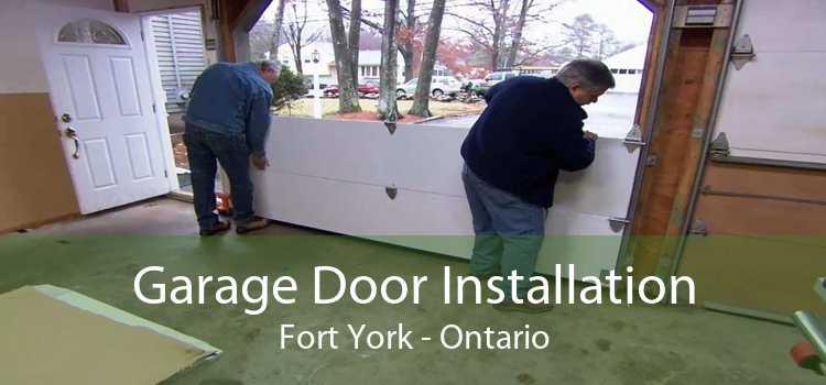 Garage Door Installation Fort York - Ontario