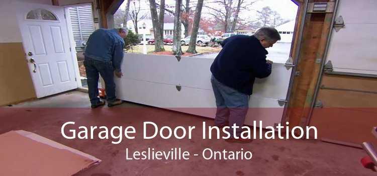 Garage Door Installation Leslieville - Ontario