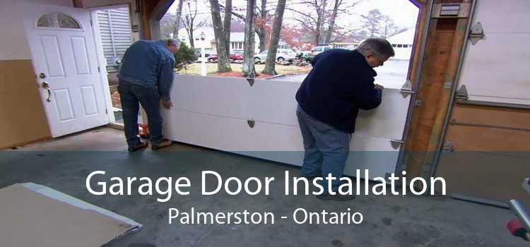 Garage Door Installation Palmerston - Ontario