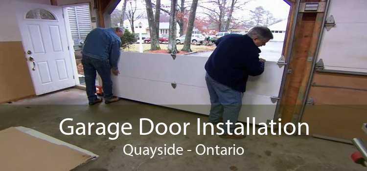 Garage Door Installation Quayside - Ontario