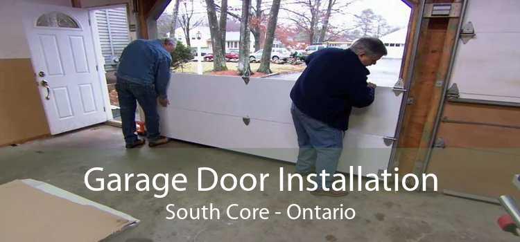 Garage Door Installation South Core - Ontario
