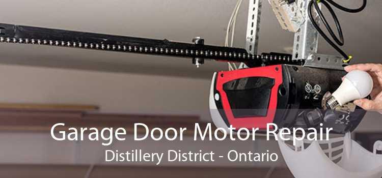 Garage Door Motor Repair Distillery District - Ontario