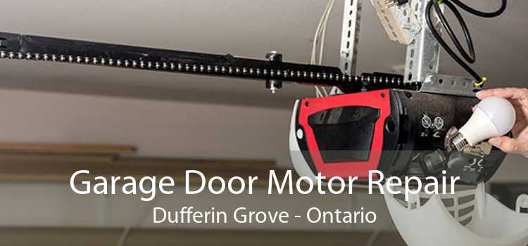 Garage Door Motor Repair Dufferin Grove - Ontario
