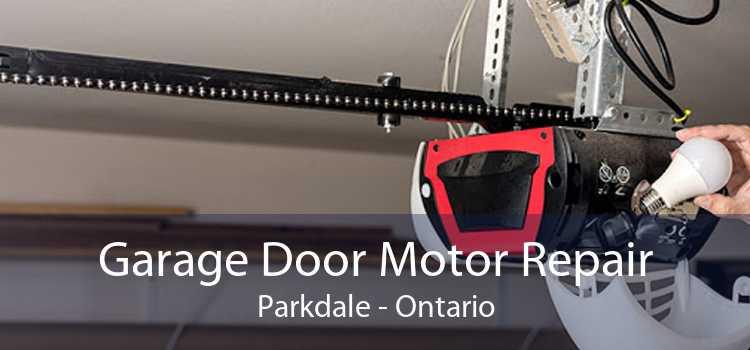Garage Door Motor Repair Parkdale - Ontario