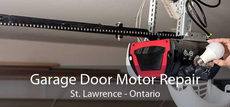 Garage Door Motor Repair St. Lawrence - Ontario