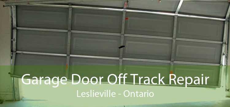 Garage Door Off Track Repair Leslieville - Ontario