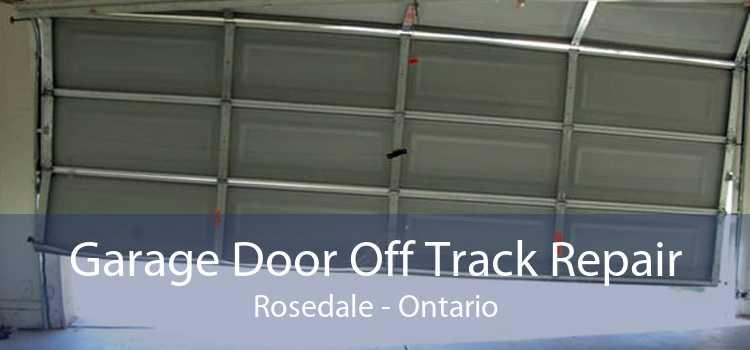 Garage Door Off Track Repair Rosedale - Ontario