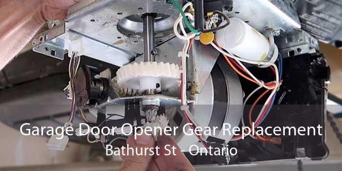Garage Door Opener Gear Replacement Bathurst St - Ontario
