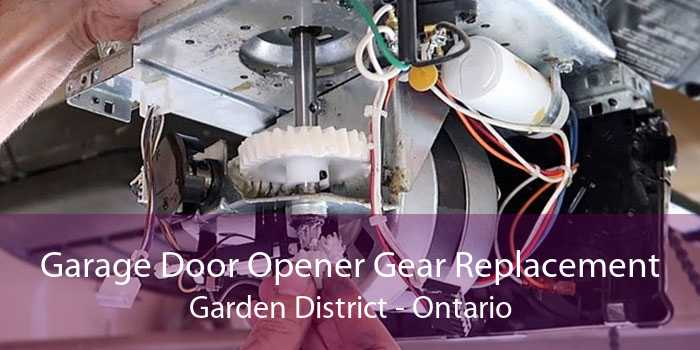 Garage Door Opener Gear Replacement Garden District - Ontario