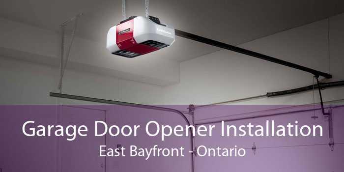 Garage Door Opener Installation East Bayfront - Ontario