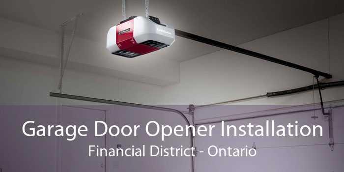 Garage Door Opener Installation Financial District - Ontario