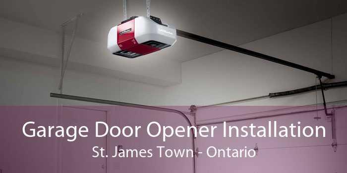 Garage Door Opener Installation St. James Town - Ontario