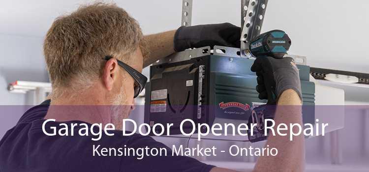 Garage Door Opener Repair Kensington Market - Ontario