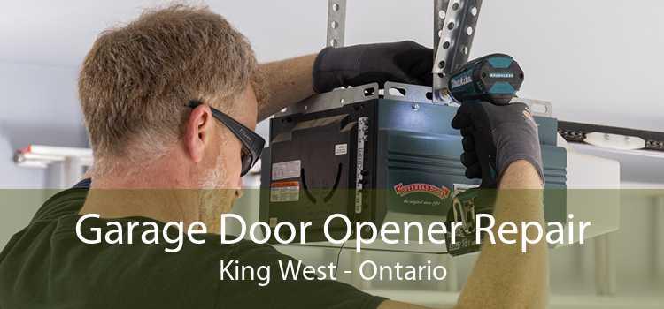Garage Door Opener Repair King West - Ontario