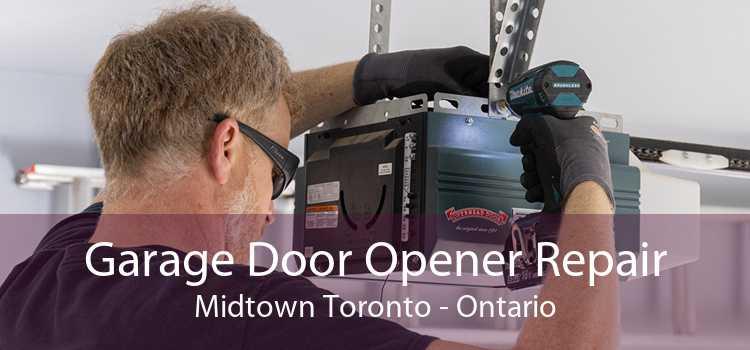 Garage Door Opener Repair Midtown Toronto - Ontario
