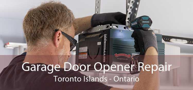 Garage Door Opener Repair Toronto Islands - Ontario