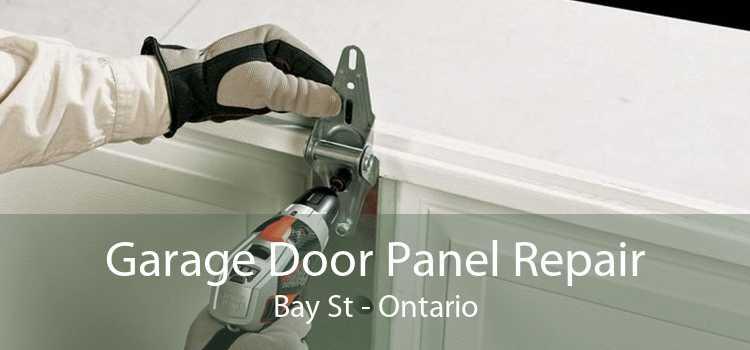 Garage Door Panel Repair Bay St - Ontario