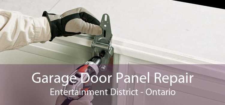 Garage Door Panel Repair Entertainment District - Ontario