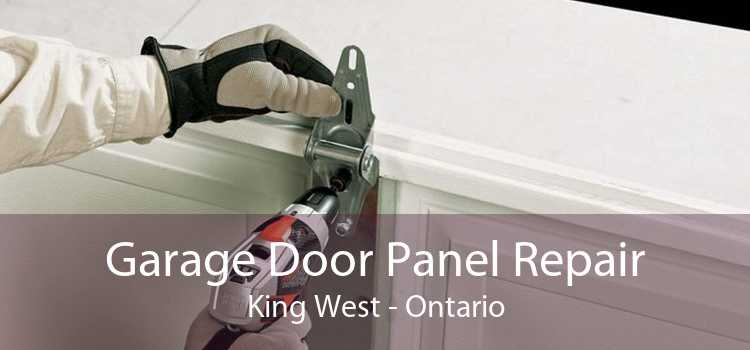 Garage Door Panel Repair King West - Ontario